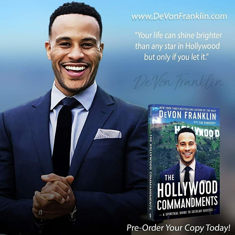 [New Read] Take Your Career & Life to New Heights with DeVon Franklin's New Book, The Hollywood Commandments (& my experience on the launchteam)