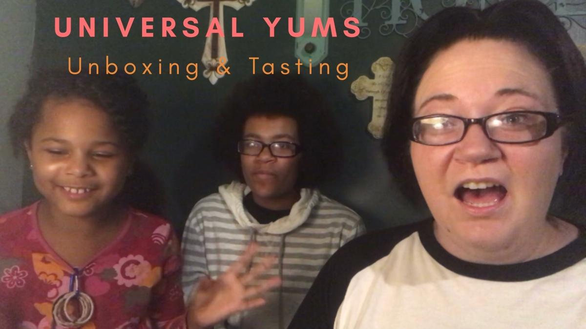 Universal Yums – July Unboxing & Tasting – Yum orYuck???