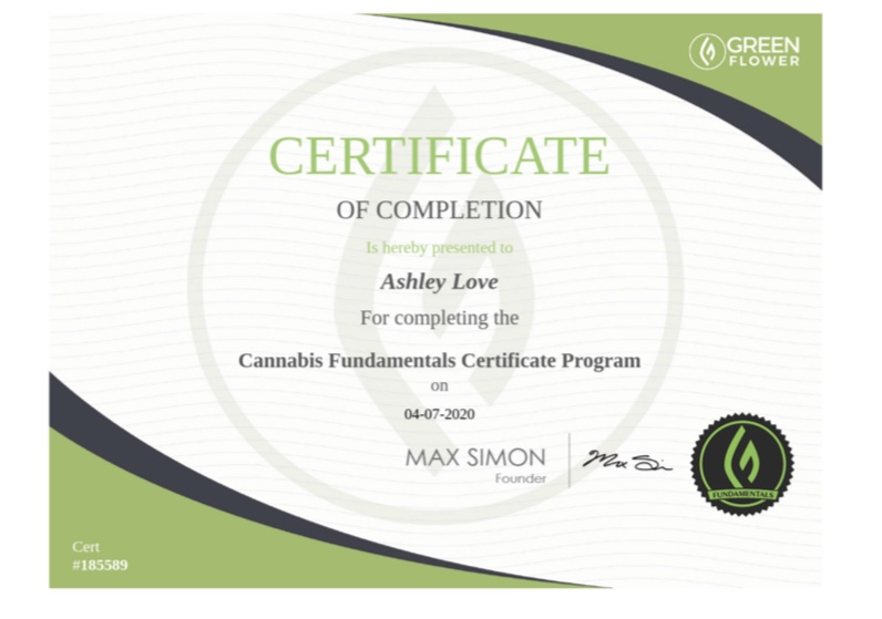 I got my Cannabis Fundamentals Certificate!!!
