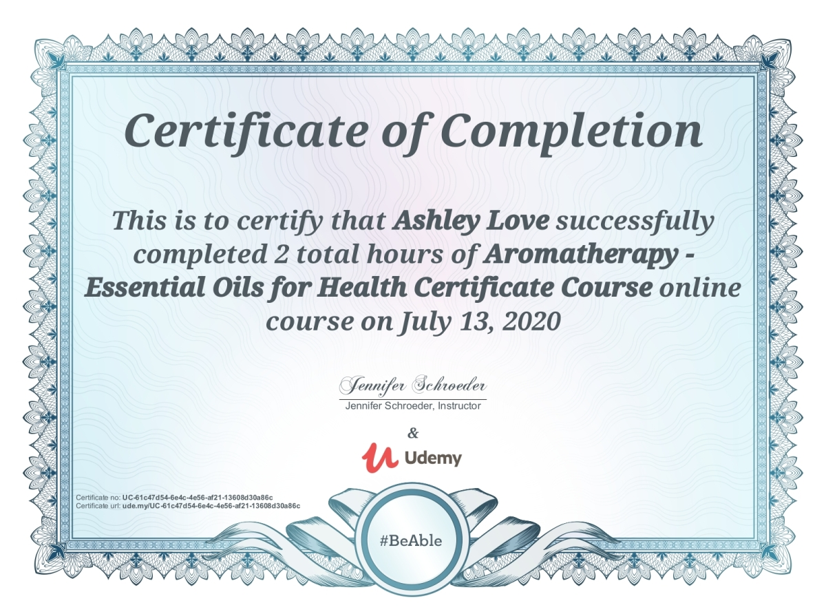 I got my Aromatherapy – Essential Oils for Health Certificate! (Cont. Ed)